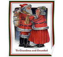 To Grandma and Granded Mr and Mrs Claus Christmas Card Poster