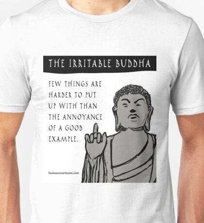 The Irritable Buddha: Good Example Unisex T-Shirt