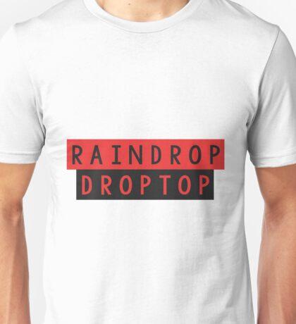 Rain Drop Drop Top Unisex T-Shirt