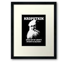 Kropotkin - Poverty is Slavery Framed Print