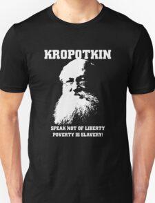 Kropotkin - Poverty is Slavery Unisex T-Shirt