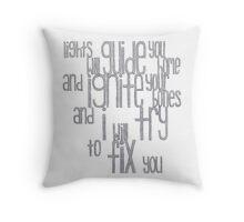 (Shiny) Fix You Throw Pillow