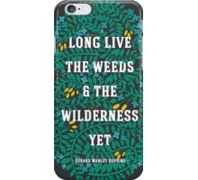 Weeds and Wilderness iPhone Case/Skin