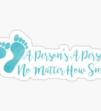 Dr. Suess Pro-Life Quote Sticker