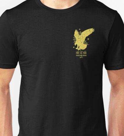 FREE AS FUCK Unisex T-Shirt