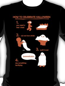 How to celebrate Halloween Ghost T-Shirt