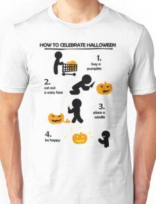 How to celebrate Halloween Jack-o Unisex T-Shirt