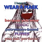 I have to wear a mask by Initially NO