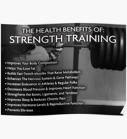 The Benefits Of Strength Training Poster