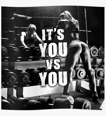 It's YOU vs YOU - Women's Fitness Motivation Poster