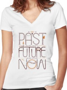 The Only Time is Now Women's Fitted V-Neck T-Shirt