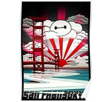 San Fransokyo,home of the Baymax Poster