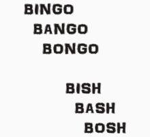 Bingo Bango Bongo by Longdude100