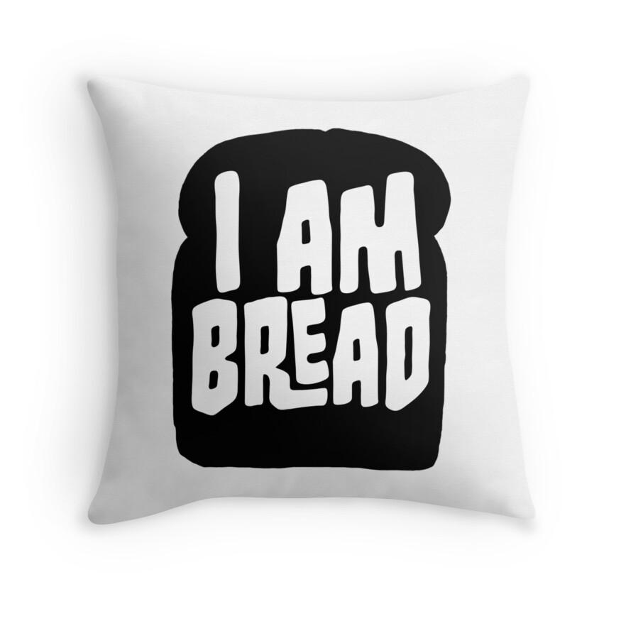 I Am Bread Merch