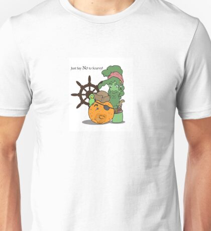 Say NO to Scurvy! Unisex T-Shirt