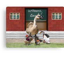 Back to School, my little ducklings! Canvas Print