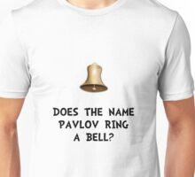 Pavlov Ring Bell Unisex T-Shirt