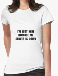 Server Down Womens Fitted T-Shirt