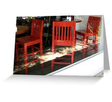 three red chairs Greeting Card
