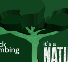 Rock Climbing - It's a Nature Thing in Green Sticker