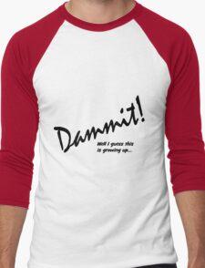 Dammit Men's Baseball ¾ T-Shirt