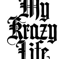 Krazy Life 1 by 40mill