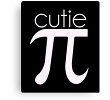 Cute Cutie Pie Pi Canvas Print