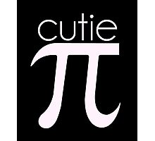 Cute Cutie Pie Pi Photographic Print