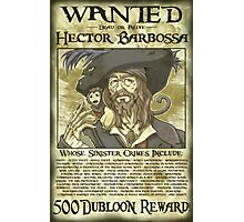 WANTED - Hector Barbossa Photographic Print