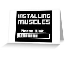 Installing Muscles Please Wait Loading Bar Greeting Card