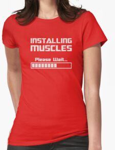 Installing Muscles Please Wait Loading Bar Womens Fitted T-Shirt