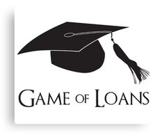 Game of College Graduation Loans Canvas Print
