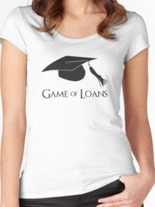 Game of College Graduation Loans Women's Fitted Scoop T-Shirt