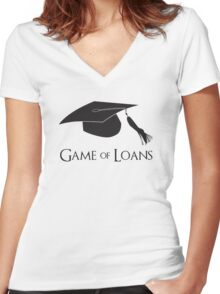Game of College Graduation Loans Women's Fitted V-Neck T-Shirt