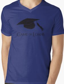 Game of College Graduation Loans Mens V-Neck T-Shirt