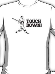 Touchdown Homerun Baseball Football Sports T-Shirt