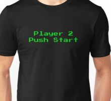 Player 2 Push Start Unisex T-Shirt