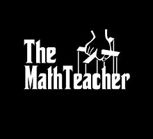 The Math Teacher by Garaga