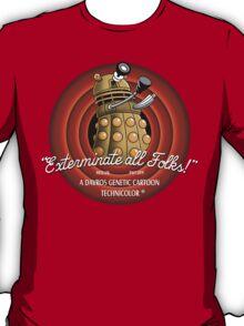 Exterminate All Folks! T-Shirt