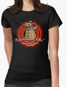 Exterminate All Folks! Womens Fitted T-Shirt