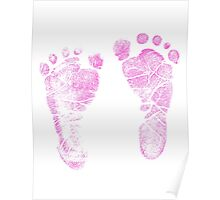 Pink Baby Footprints. Adorable Baby Feet Perfect For New Baby Girl Poster