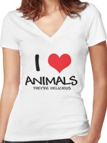 I love animals (they're delicious) Women's Fitted V-Neck T-Shirt