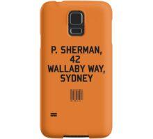 P Sherman Samsung Galaxy Case/Skin