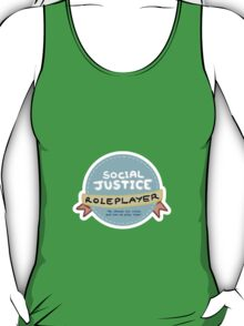 Social Justice Roleplayer Badge T-Shirt
