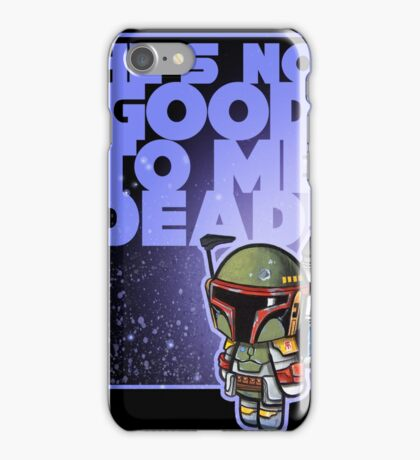 """MOVIE QUOTE """"BADASS BOUNTY HUNTER"""" Pooterbelly iPhone Case/Skin"""