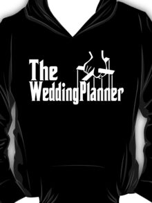 The Wedding Planner T-Shirt