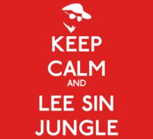 Keep calm and lee sin jungle - League of legends Kids Clothes