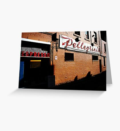 Pellegrini's... Greeting Card