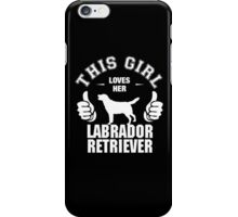 This Girl Loves Her Labrador Retriever iPhone Case/Skin