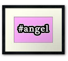 Angel - Hashtag - Black & White Framed Print